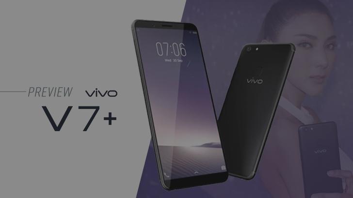 พรีวิว Vivo V7+ เซลฟี่สมาร์ทโฟน กล้องหน้า 24 ล้านพิกเซล จอภาพไร้ขอบ ในราคาแค่ 11,990 บาท