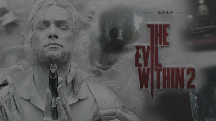 The Evil Within 2: ตะเกียดตะกาย! สู้ยิบตา! เพื่อรอดพ้นฝันร้ายครั้งใหม่!