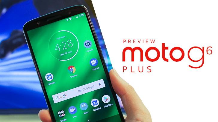 พรีวิว Moto G6 Plus สมาร์ทโฟนราคาประหยัด ดีไซน์หรู กล้องอย่างดี ลูกเล่นอย่างโดน
